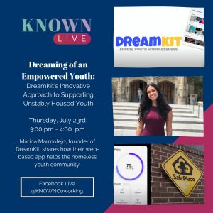 Marina Marmolejo, founder of DreamKit, shares how their web-based app helps the homeless youth community to connect with virtual resources, receive rewards for their growth, and share their progress with the community.